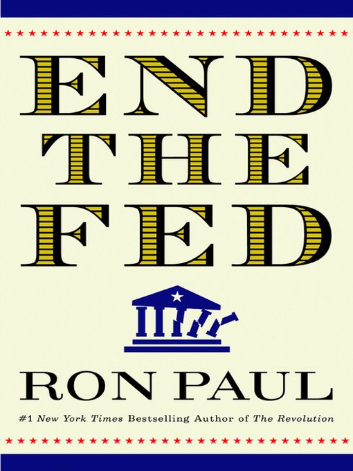 Title details for End the Fed by Ron Paul - Wait list
