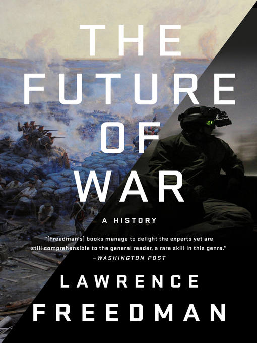 Title details for The Future of War by Lawrence Freedman - Wait list