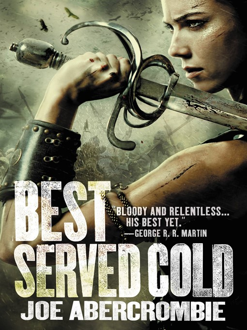 Title details for Best Served Cold by Joe Abercrombie - Wait list