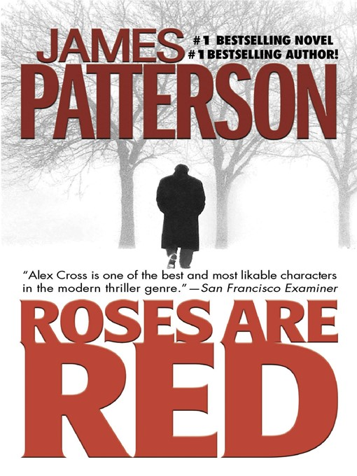 Title details for Roses Are Red by James Patterson - Available