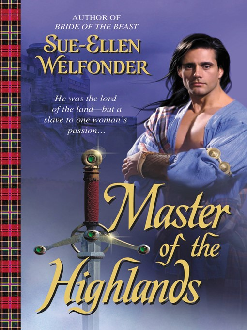 Title details for Master of the Highlands by Sue-Ellen Welfonder - Available
