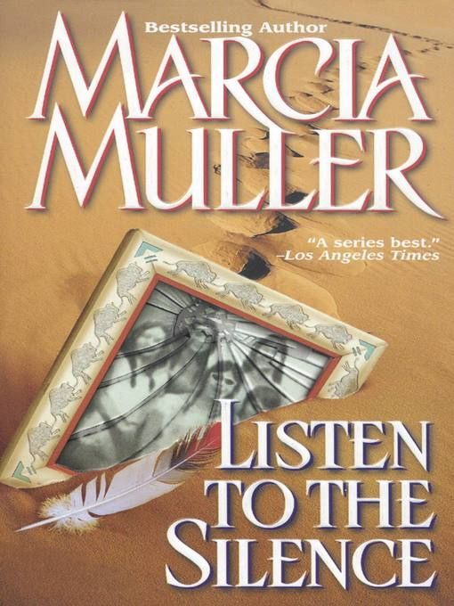 Title details for Listen to the Silence by Marcia Muller - Wait list
