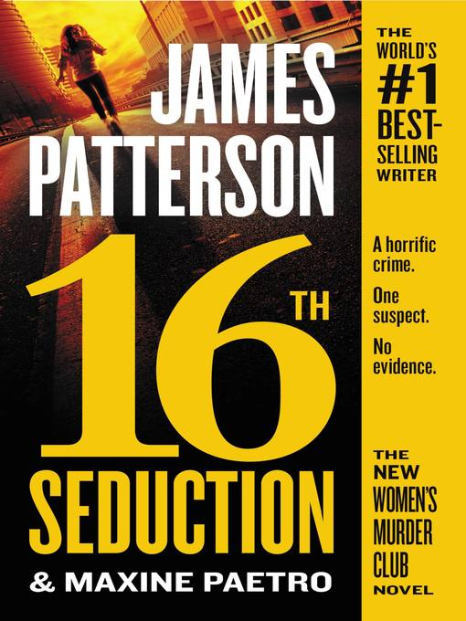 Title details for 16th Seduction by James Patterson - Wait list