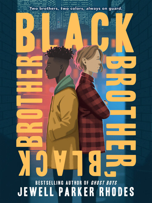 Title details for Black Brother, Black Brother by Jewell Parker Rhodes - Available