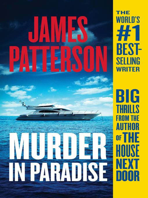 Title details for Murder in Paradise by James Patterson - Available
