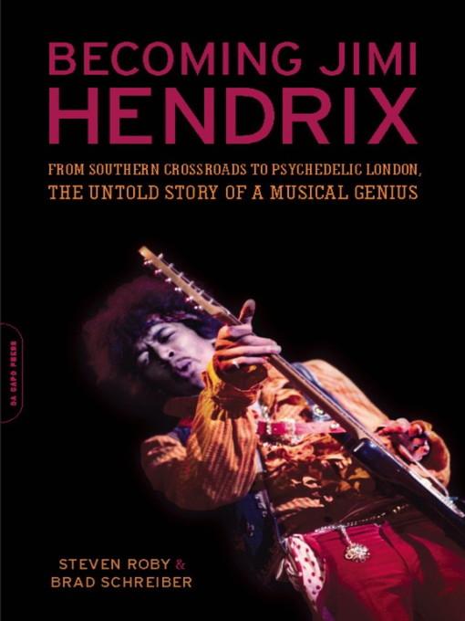 Becoming Jimi Hendrix Utahs Online Library Overdrive