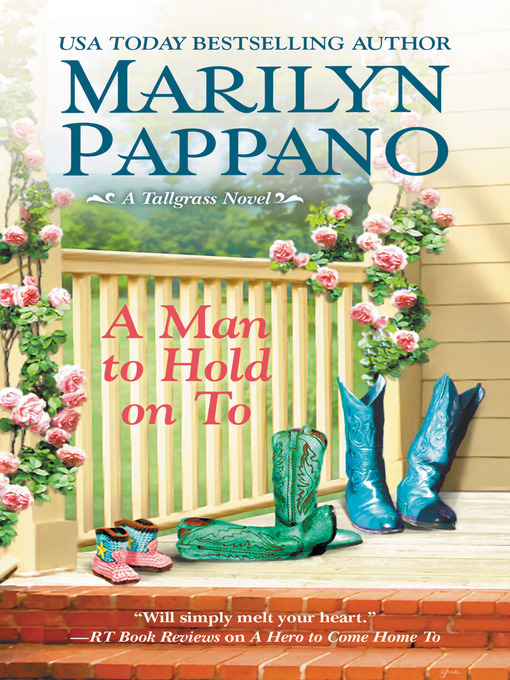 Title details for A Man to Hold on To by Marilyn Pappano - Available