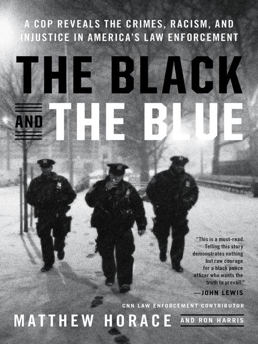 Title details for The Black and the Blue by Matthew Horace - Wait list