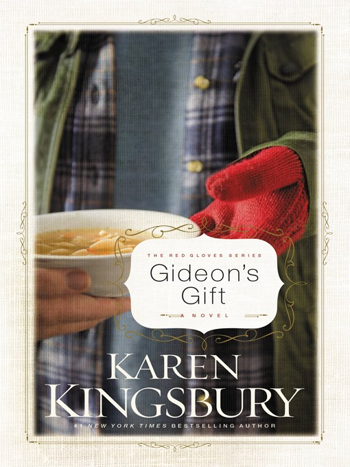 Title details for Gideon's Gift by Karen Kingsbury - Wait list