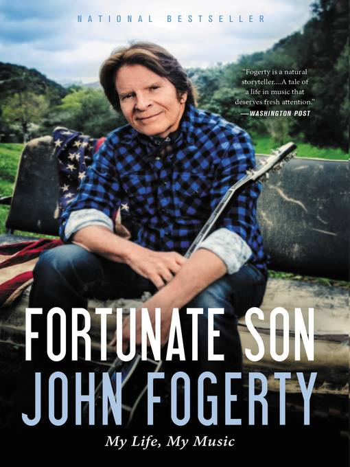 Title details for Fortunate Son by John Fogerty - Available