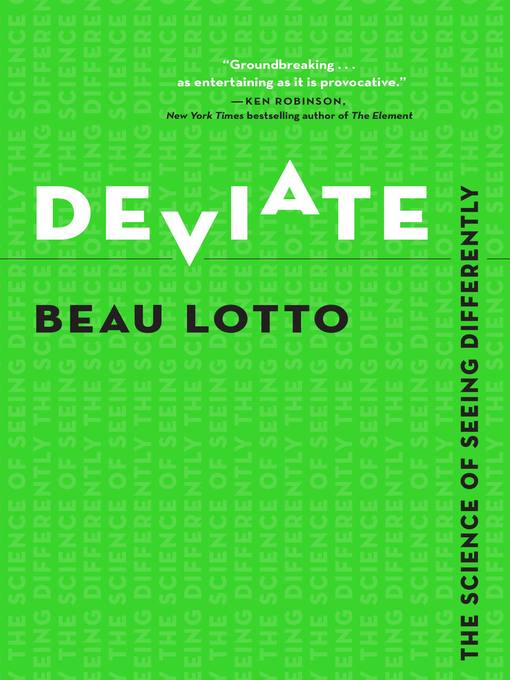 Title details for Deviate by Beau Lotto - Available