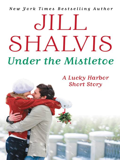 Title details for Under the Mistletoe by Jill Shalvis - Available