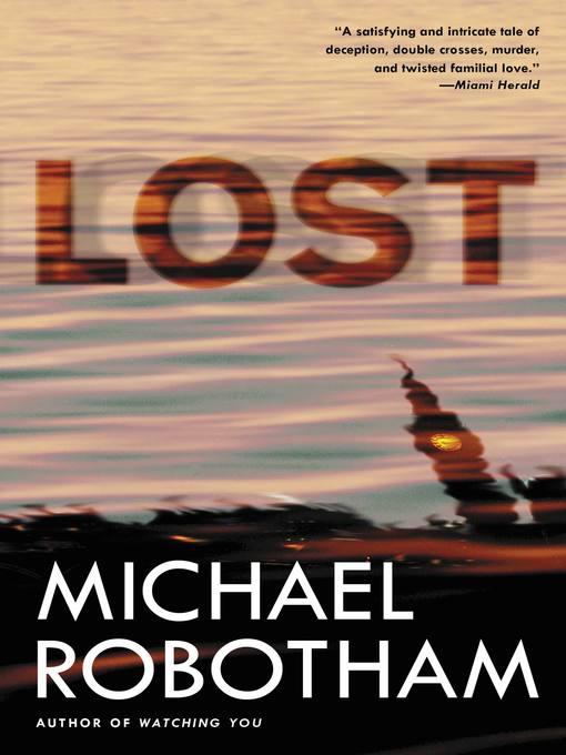 Title details for Lost by Michael Robotham - Wait list