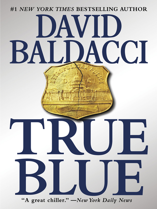 Title details for True Blue by David Baldacci - Available