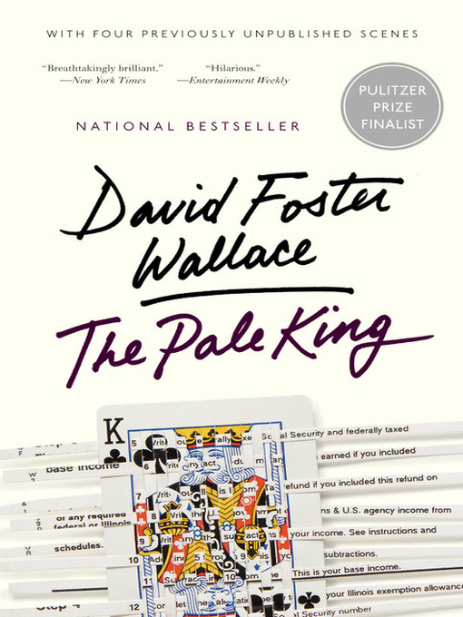 Title details for The Pale King by David Foster Wallace - Available