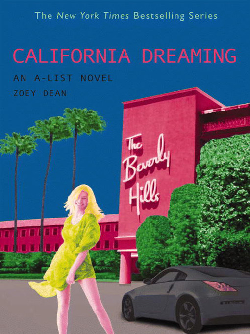 Title details for California Dreaming by Zoey Dean - Available
