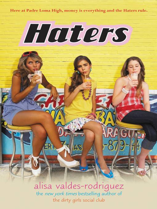 Title details for Haters by Alisa Valdes-Rodriguez - Available