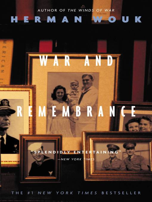 Title details for War and Remembrance by Herman Wouk - Available