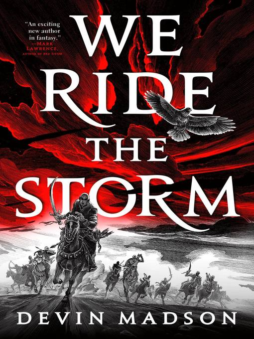 Title details for We Ride the Storm by Devin Madson - Wait list