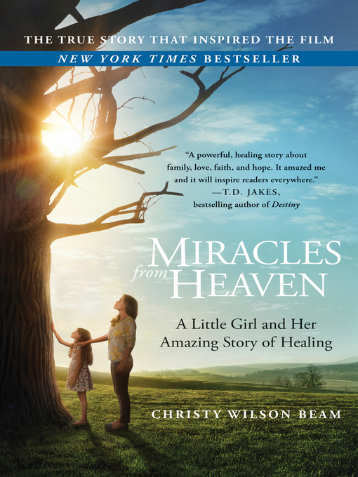 Title details for Miracles from Heaven by Christy Wilson Beam - Wait list