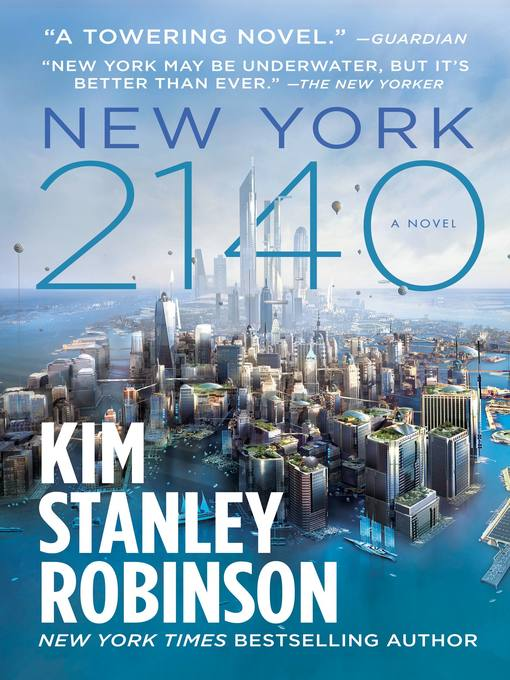 Title details for New York 2140 by Kim Stanley Robinson - Available