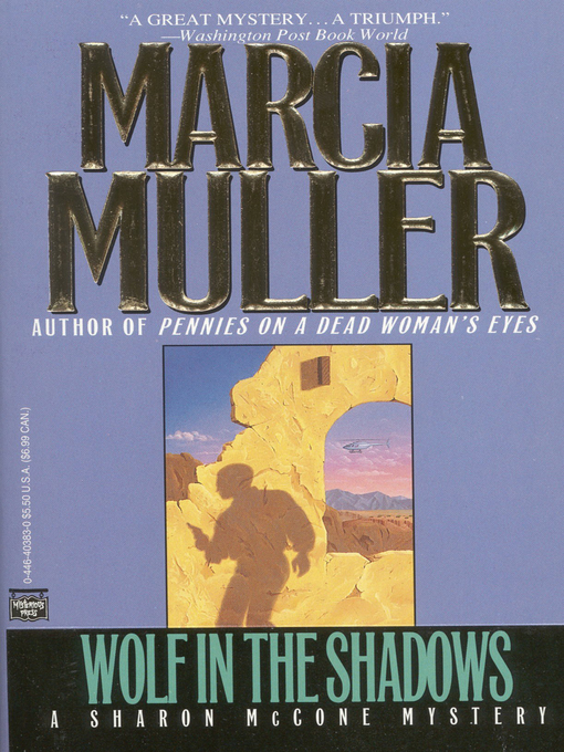Title details for Wolf in the Shadows by Marcia Muller - Available