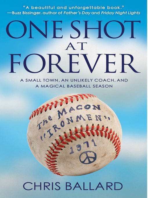 Title details for One Shot at Forever by Chris Ballard - Available