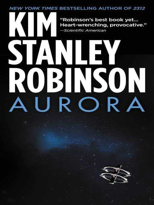 Title details for Aurora by Kim Stanley Robinson - Available