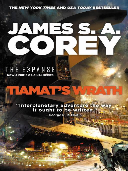 Title details for Tiamat's Wrath by James S. A. Corey - Available