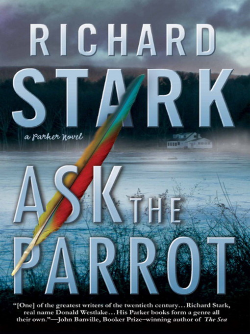 Title details for Ask the Parrot by Richard Stark - Available