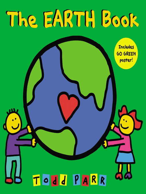 Title details for The EARTH Book by Todd Parr - Available