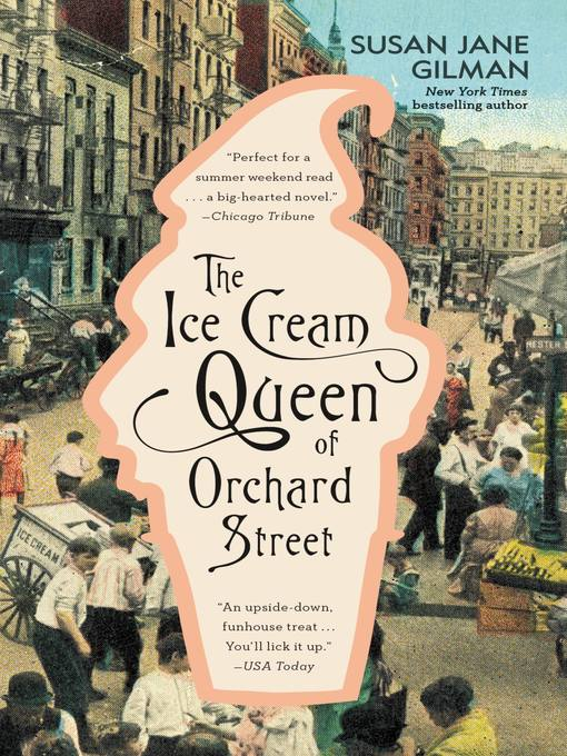Title details for The Ice Cream Queen of Orchard Street by Susan Jane Gilman - Available