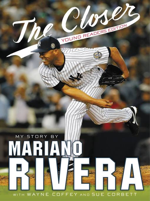 Title details for The Closer by Mariano Rivera - Available