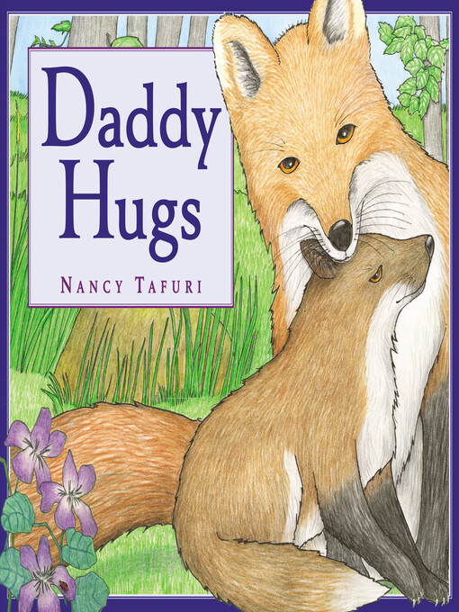 Title details for Daddy Hugs by Nancy Tafuri - Available