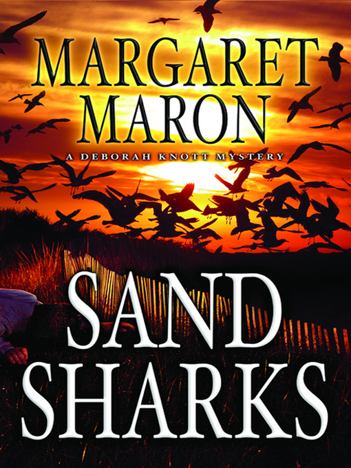 Title details for Sand Sharks by Margaret Maron - Available