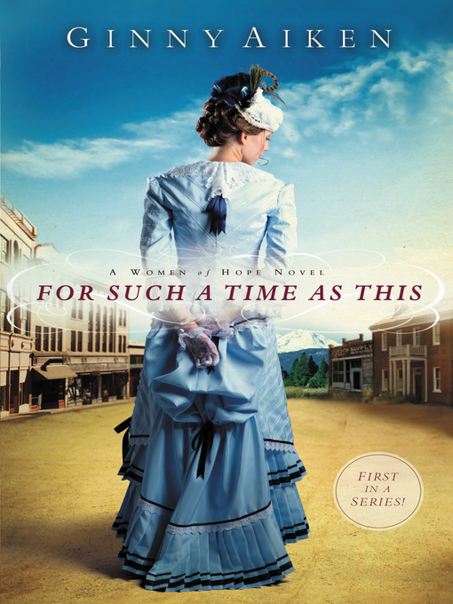 Title details for For Such a Time as This by Ginny Aiken - Available