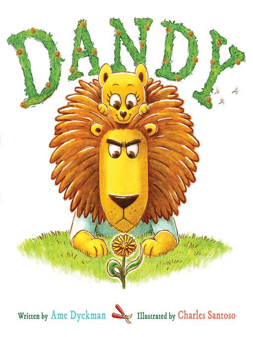 Title details for Dandy by Ame Dyckman - Wait list