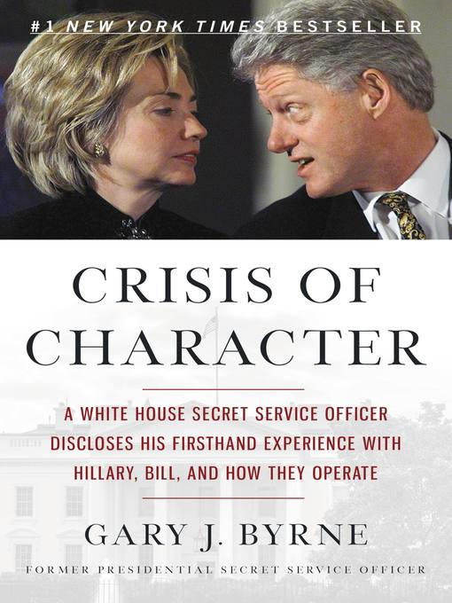 Title details for Crisis of Character by Gary J. Byrne - Available