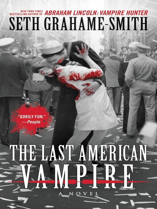 Title details for The Last American Vampire by Seth Grahame-Smith - Wait list