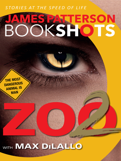 Title details for Zoo 2 by James Patterson - Available
