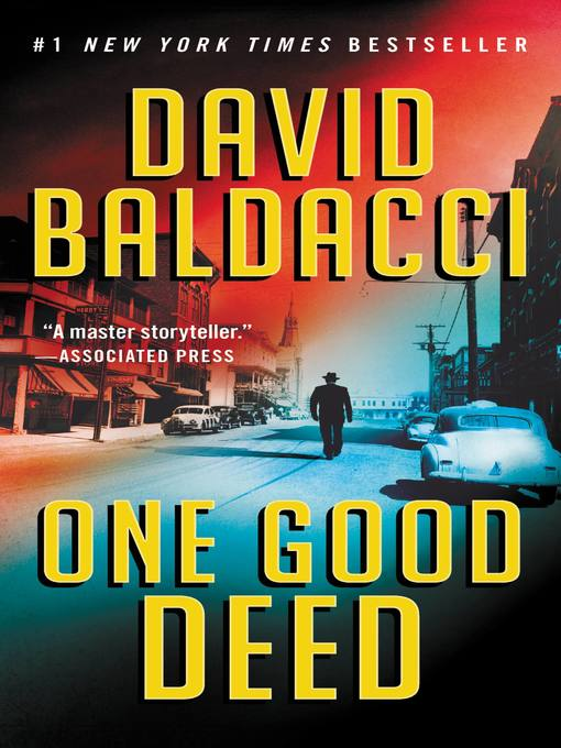 Title details for One Good Deed by David Baldacci - Available