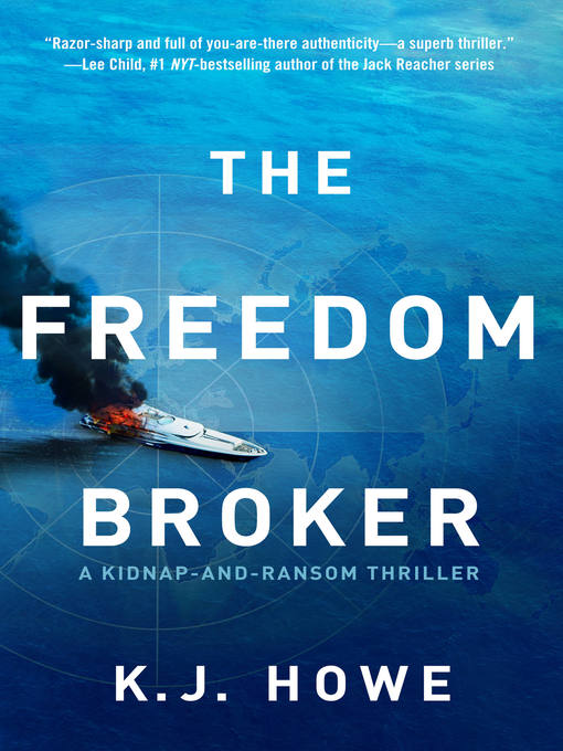 Title details for The Freedom Broker by K.J. Howe - Available