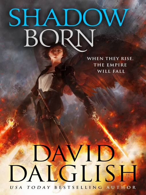 Title details for Shadowborn by David Dalglish - Available