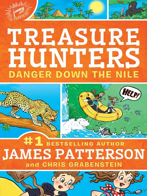 Title details for Danger Down the Nile by James Patterson - Available