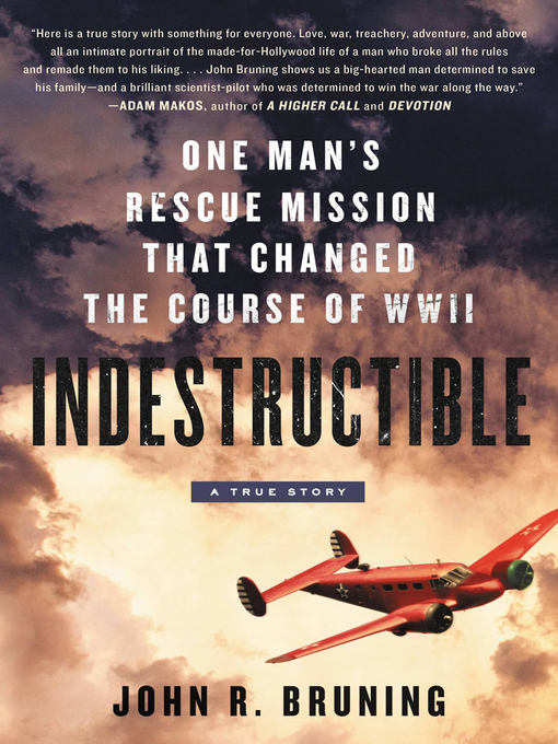 Title details for Indestructible by John R Bruning - Available