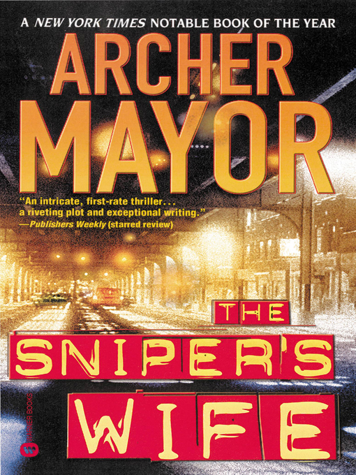 Title details for The Sniper's Wife by Archer Mayor - Available