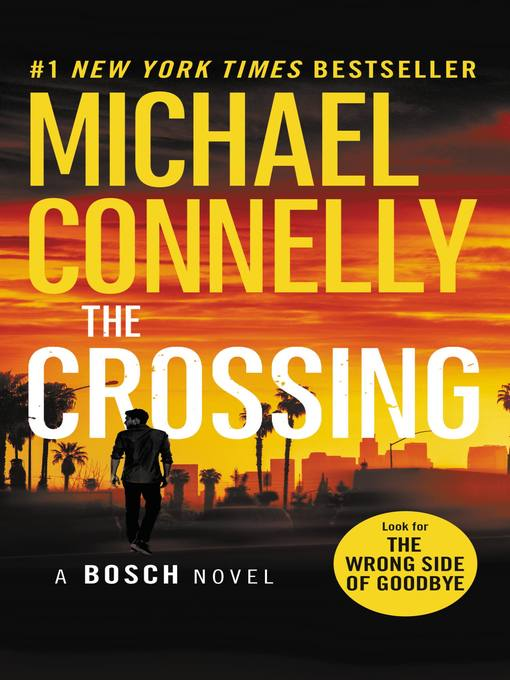 Title details for The Crossing by Michael Connelly - Wait list