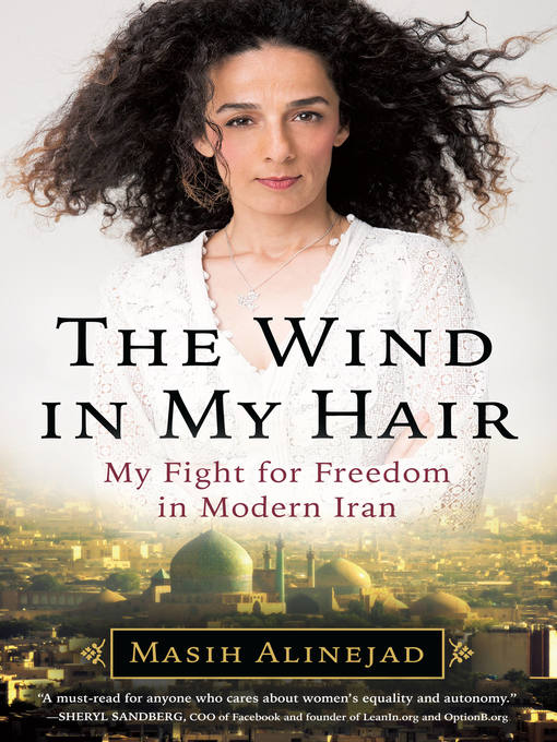 Title details for The Wind in My Hair by Masih Alinejad - Wait list