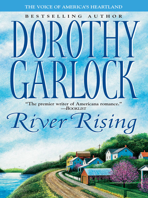 Title details for River Rising by Dorothy Garlock - Wait list