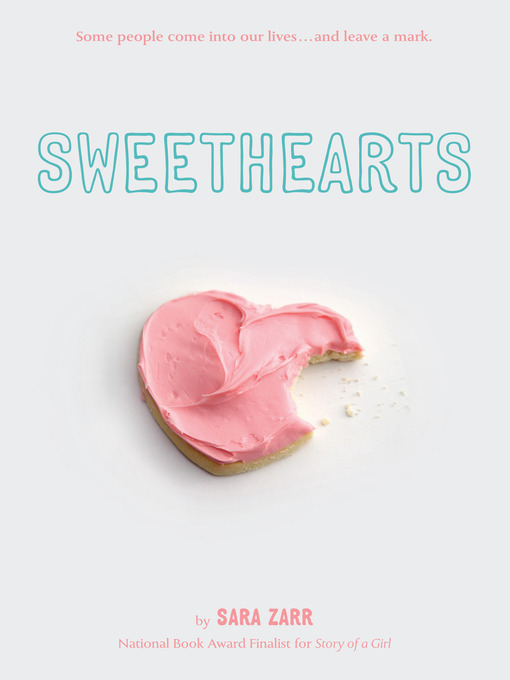 Title details for Sweethearts by Sara Zarr - Available